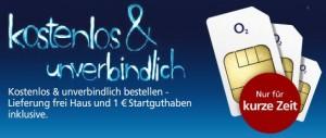 O2 verschenkt bis zu drei SIM-Karten mit je 1 Euro Startguthaben!