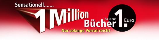 Schnell sein ist alles! 1Million Bücher nur 1€ versandkostenfrei bei Weltbild